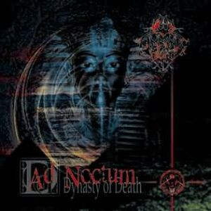 1999 - Ad Noctum - Dynasty Of Death
